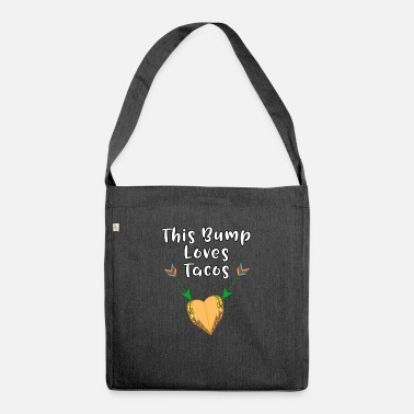 Craving Fries This Baby Bump Loves Tacos Funny Pregnancy - Shoulder Bag recycled