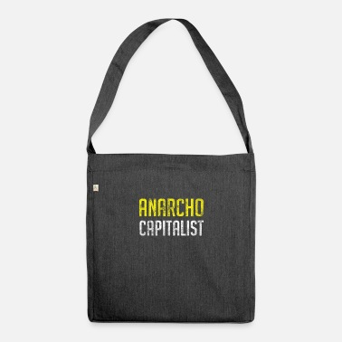 Market Anarchist Anarcho Capitalist Libertarian Anarchist - Shoulder Bag recycled