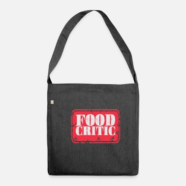 Food Food critic | Food food tester - Shoulder Bag recycled
