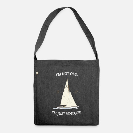 Sailboat Bags & Backpacks - I'M NOT OLD...I'M JUST VINTAGE! (dark background) - Shoulder Bag recycled heather black