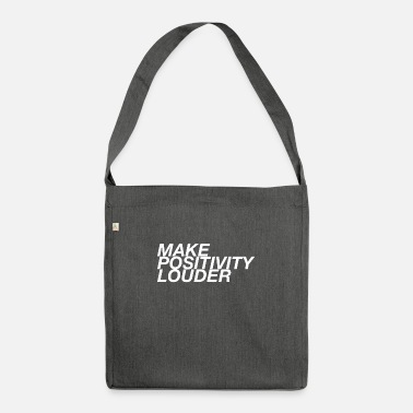 Positivity Positivity - Shoulder Bag recycled