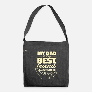 Best Dad Best Dad Best Dad Best Dad - Shoulder Bag recycled