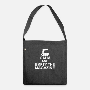Magazine Keep Calm And Empty The Magazine - Shoulder Bag recycled