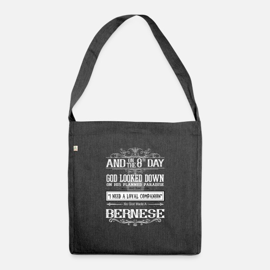 Dog Owner Bags & Backpacks - On 8th Day God Looked Down Made Bernese - Shoulder Bag recycled heather black