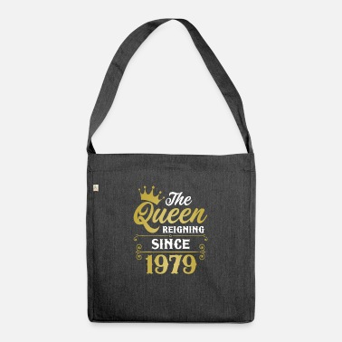 Since The Queen Reigning Since 1979 - Shoulder Bag recycled