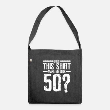 50 Years Old Birthday 50 years old birthday - Shoulder Bag recycled
