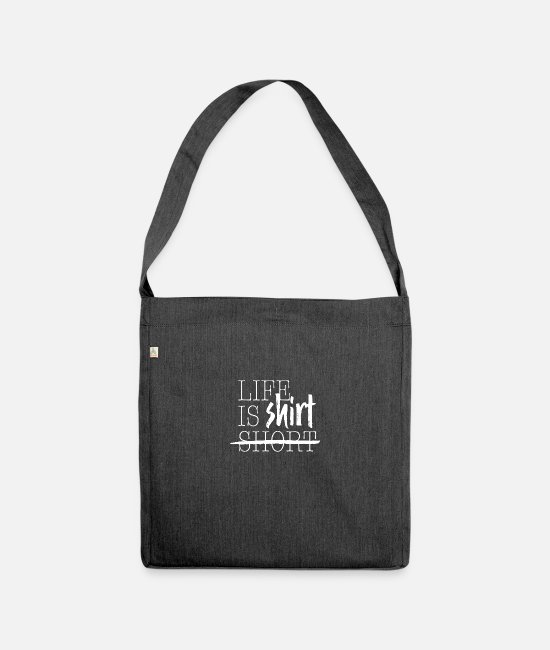 Coming Of Age Bags & Backpacks - life is shirt - Shoulder Bag recycled heather black