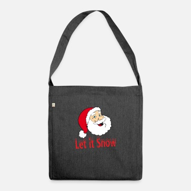 Santa Claus Let it Snow Christmas XMAS design - Shoulder Bag recycled