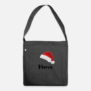 Weichnachten Santa hat - MAMA / Weichnachten / Christmas - Shoulder Bag recycled