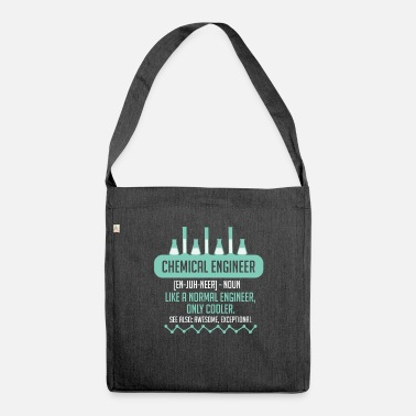 Chemical Chemical Engineer tshirt for Chemical engineering - Shoulder Bag recycled