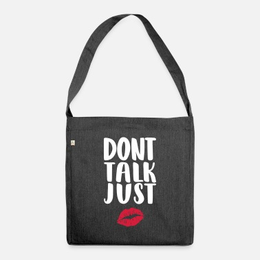 dont-talk-just-kiss - Shoulder Bag recycled