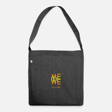 Me we we are one - Shoulder Bag recycled
