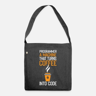 Funny programmer saying - Shoulder Bag recycled