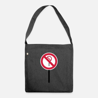 Prohibition Sign Prohibitions prohibited - Shoulder Bag recycled