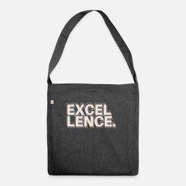 Excelent Excellence - Shoulder Bag recycled