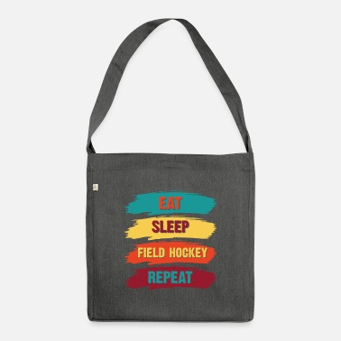Hockey Field Hockey Eat Sleep Funny - Skuldertaske af recycling-material