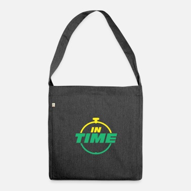 Time IN TIME In time Timely timing - Shoulder Bag recycled