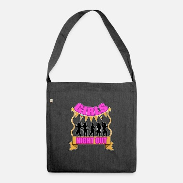 Girls Night Out Girls Night Out - Shoulder Bag recycled