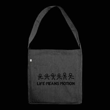 Stick Figure Life means motion - Shoulder Bag made from recycled material