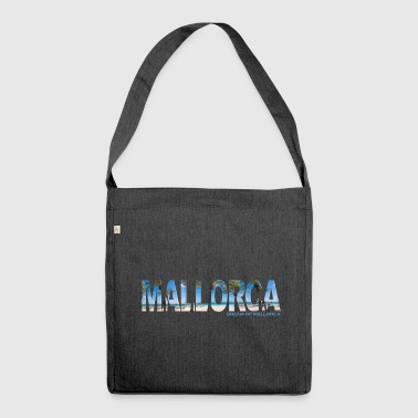 Mallorca - Dream of Mallorca - Shoulder Bag made from recycled material