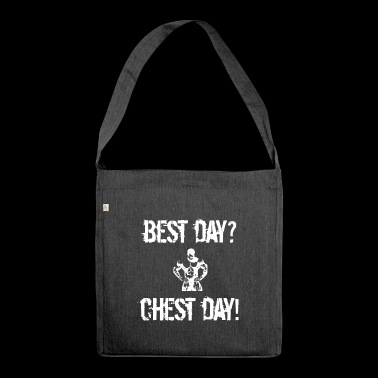 Best day? Chest Day! - Schultertasche aus Recycling-Material