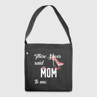 Shoes Highheels Mom Mom Love Shopping Buy Sexy - Shoulder Bag made from recycled material