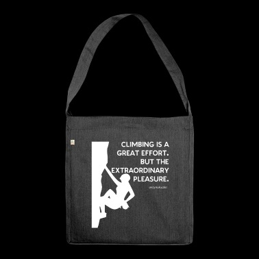 climbing is a great effort - Schultertasche aus Recycling-Material