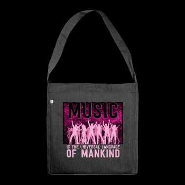 Music is the language - Shoulder Bag made from recycled material