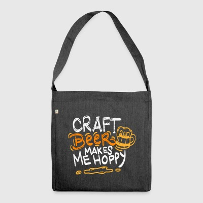 Craft beer makes me hoppy - Beer gift - Shoulder Bag made from recycled material