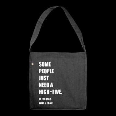 Funny -Funny - Funny - Funny saying - Shoulder Bag made from recycled material