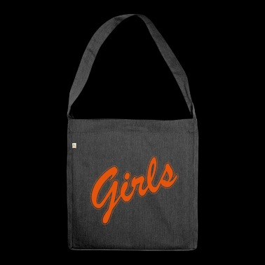 Girls. Girl Power. Girl. Friends. Gifts for Girls. - Shoulder Bag made from recycled material