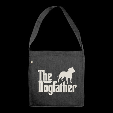 The Dogfather - Staffordshire Bull Terrier - Shoulder Bag made from recycled material