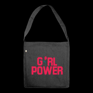 Girl Power. Girl power Gifts. - Shoulder Bag made from recycled material