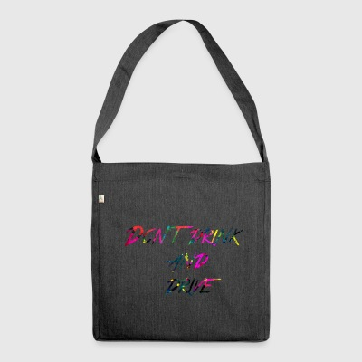 Regenbogen Don t drink and drive - Schultertasche aus Recycling-Material