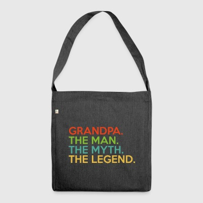 Grandpa.The Man.The Myth. The Legend.Birthday Gift - Shoulder Bag made from recycled material