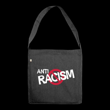Anti Racism - Anti Rassismus Shirt - Schultertasche aus Recycling-Material