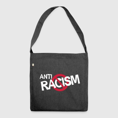 Anti Racism - Anti Rassismus Shirt - Shoulder Bag made from recycled material