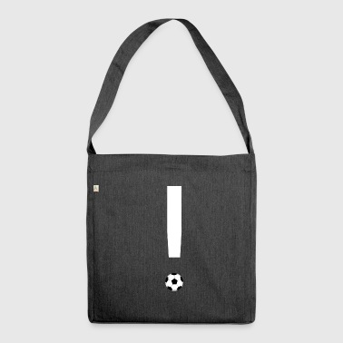 Soccer exclamation mark - Shoulder Bag made from recycled material