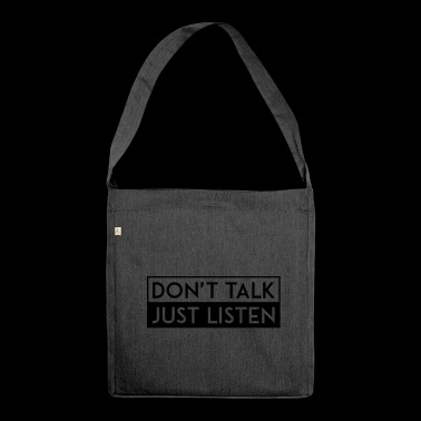 DO NOT TALK JUST LISTEN black - Shoulder Bag made from recycled material