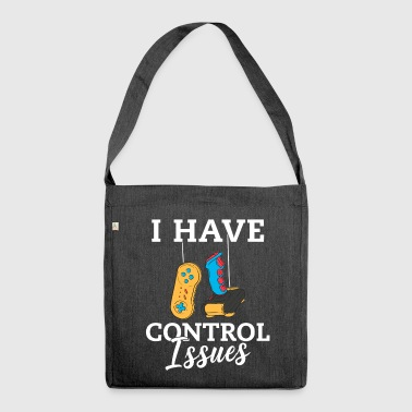 I Have Control Issues - Shoulder Bag made from recycled material