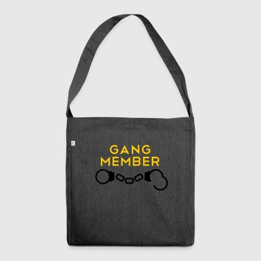 Gang member gang member - Shoulder Bag made from recycled material