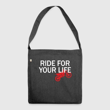 Drive for your life - Shoulder Bag made from recycled material
