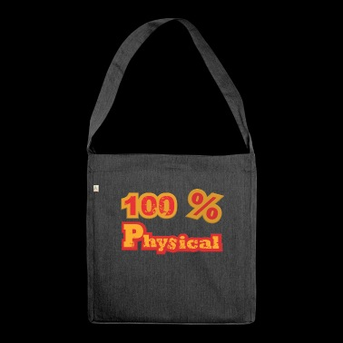 100% physical - Shoulder Bag made from recycled material