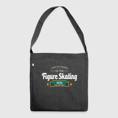 Figure skating mom mom shirt gift idea - Shoulder Bag made from recycled material
