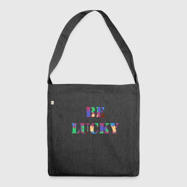 Be Lucky - Shoulder Bag made from recycled material