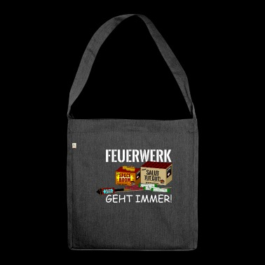 Fireworks always work! - Shoulder Bag made from recycled material