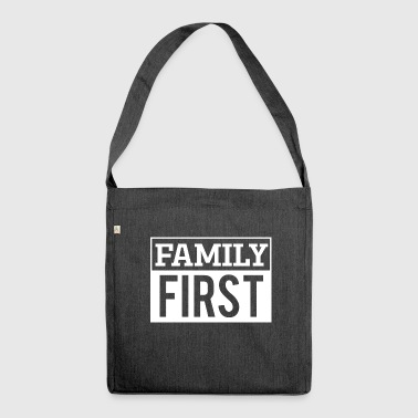 Family first - Family first! - Shoulder Bag made from recycled material