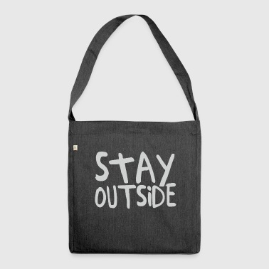 Stay Outside - Shoulder Bag made from recycled material