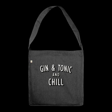 Gin and Tonic and Chill - Schultertasche aus Recycling-Material