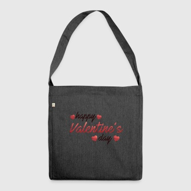 happy valentines day - Shoulder Bag made from recycled material